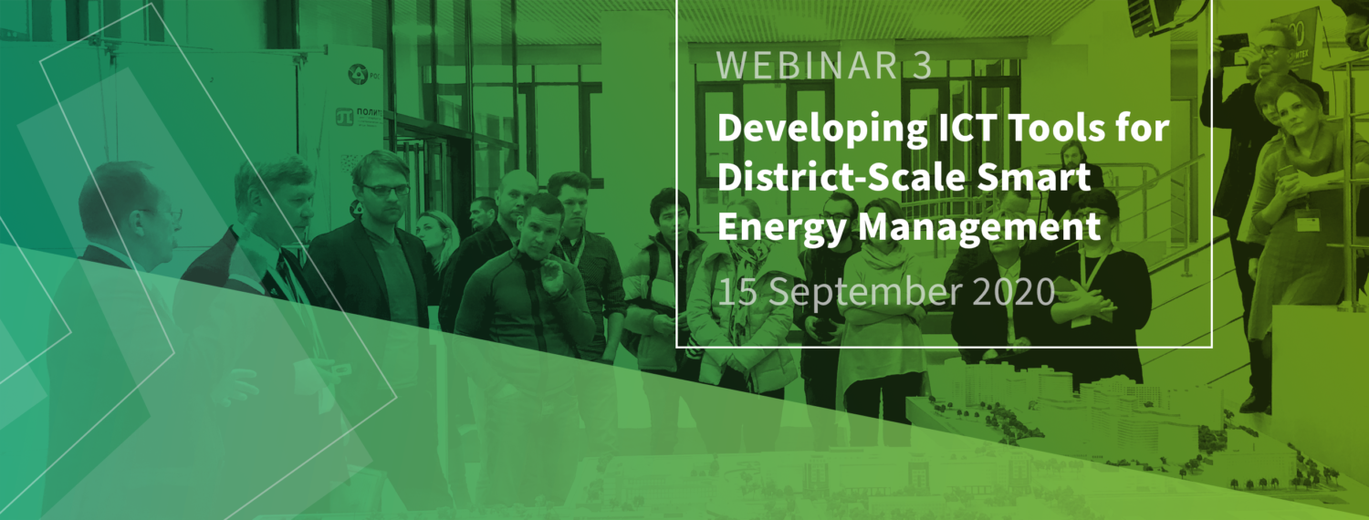 WEBINAR 3: ICT solutions to involve end-users in district-level energy planning 15 September 2020